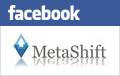 Connect with MetaShift on Facebook